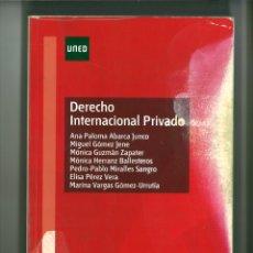 Libros de segunda mano: DERECHO INTERNACIONAL PRIVADO. ANA PALOMA ABARCA JUNCO Y OTROS. Lote 178229625