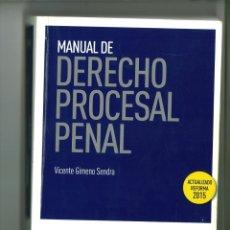 Libros de segunda mano: MANUAL DE DERECHO PROCESAL PENAL. VICENTE GIMENO SENDRA. Lote 178259386