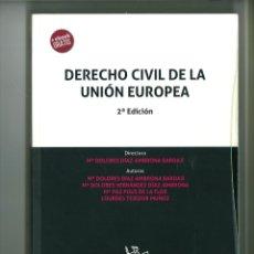 Libros de segunda mano: DERECHO CIVIL DE LA UNIÓN EUROPEA. Mª DOLORES DÍAZ-AMBRONA BARDAJÍ (DIRECTORA). Lote 178260002