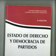 Libros de segunda mano: ESTADO DE DERECHO Y DEMOCRACIA DE PARTIDOS. ANTONIO TORRES DEL MORAL. Lote 178260296