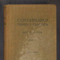 Libros de segunda mano: CONTABILIDAD TEORÍA Y PRÁCTICA ROY B. KESTER TOMO II 1950. Lote 178280718