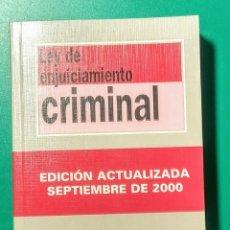 Libros de segunda mano: LEY DE ENJUICIAMIENTO CRIMINAL. 2000.. Lote 178388265