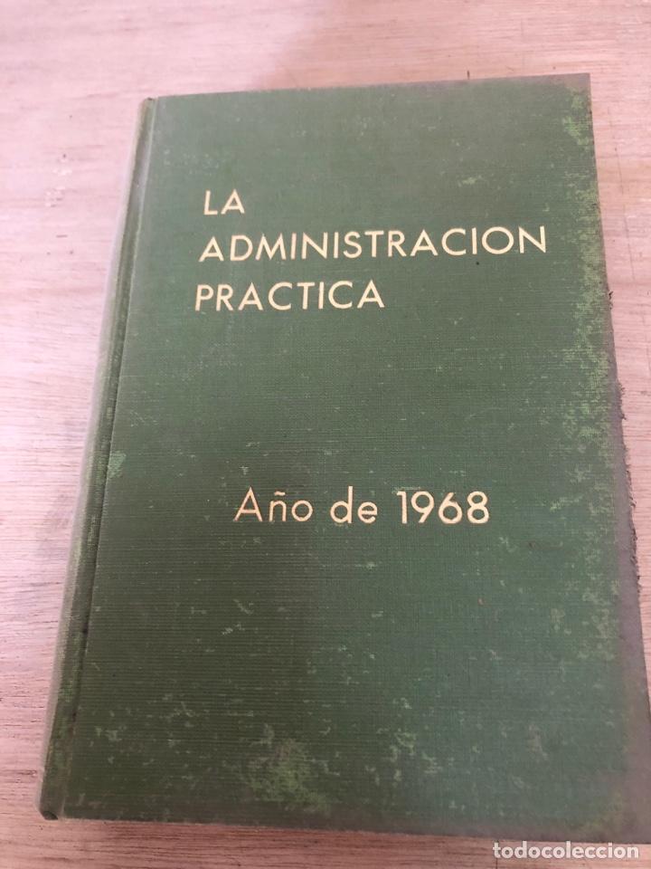 LA ADMINISTRACIÓN PRACTICA (Libros de Segunda Mano - Ciencias, Manuales y Oficios - Derecho, Economía y Comercio)