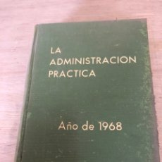 Libros de segunda mano: LA ADMINISTRACIÓN PRACTICA. Lote 178436425