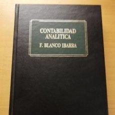 Libros de segunda mano: CONTABILIDAD ANALÍTICA (F. BLANCO IBARRA) EDICIONES DEUSTO. Lote 178831076