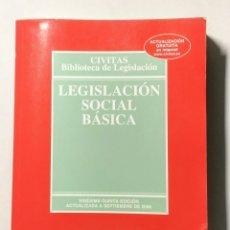 Libros de segunda mano: LEGISLACIÓN SOCIAL BÁSICA. J. SERRANO Y M. SEQUEIRA.. Lote 179052258