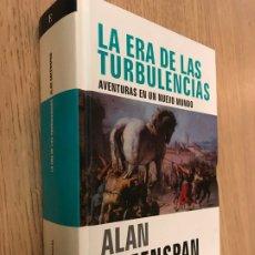 Libros de segunda mano: LA ERA DE LAS TURBULENCIAS - GREENSPAN, ALAN. Lote 179143333
