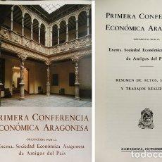 Libros de segunda mano: 1ª CONF. ECONÓMICA ARAGONESA, ORGANIZADA POR LA S. EC. ARAGONESA DE AMIGOS DEL PAIS. FACSÍMIL. 1984.. Lote 179151517