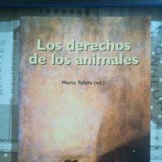 Libros de segunda mano: LOS DERECHOS DE LOS ANIMALES - MARTA TAFALLA (ED.). Lote 179192221
