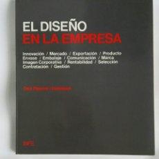 Libros de segunda mano: EL DISEÑO EN LA EMPRESA. Lote 179244420