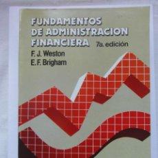 Libros de segunda mano: FUNDAMENTOS DE ADMINISTRACION FINANCIERA. F.J. WESTON. MCGRAW-HILL. 7ª ED. 1987. DEBIBL. Lote 179386098