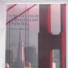 Libros de segunda mano: FUNDAMENTOS DE ADMINISTRACION FINANCIERA. 8ª ED. 1992. JAMES C. VAN HORNE. DEBIBL. Lote 179387421