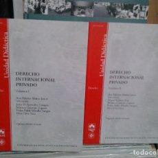 Libros de segunda mano: LMV - DERECHO INTERNACIONAL PRIVADO, VOLUMEN 1 Y 2. Lote 179720955