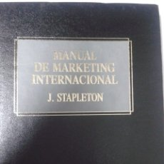 Libros de segunda mano: MANUAL DE MARKETING INTERNACIONAL. J. STAPLETON. BIBLIOTECA EMPRESARIAL DEUSTO. Lote 180094667