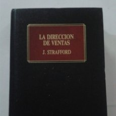 Libros de segunda mano: LA DIRECCION DE VENTAS. J. STRAFFORD. BIBLIOTECA EMPRESARIAL DEUSTO. Lote 180103438