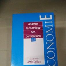 Libros de segunda mano: ANALYSE ECONOMIQUE DES CONVENTIONS - ANDRÉ ORLÉAN. Lote 180119308
