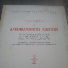 Libros de segunda mano: RÉGIMEN DE ARRENDAMIENTOS RÚSTICOS - ILDEFONSO BELLÓN GÓMEZ - EDITORA NACIONAL, 1940 - PRIMERA EDIC.. Lote 180187546