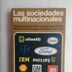 Libros de segunda mano: LAS SOCIEDADES MULTINACIONALES.. Lote 180213722