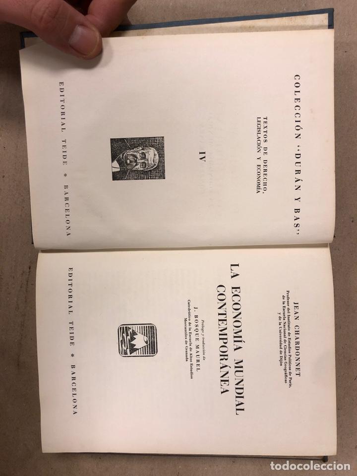 Libros de segunda mano: LA ECONOMÍA MUNDIAL CONTEMPORÁNEA. JEAN CHARDONNET. EDITORIAL TEIDE 1952. COLECCIÓN DURÁN Y BAS IV - Foto 3 - 180267547