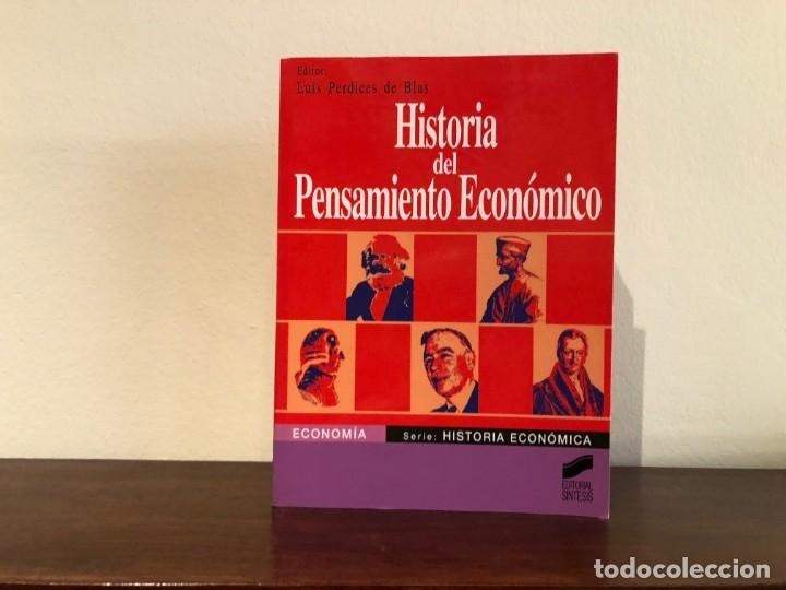 HISTORIA DEL PENSAMIENTO ECONÓMICO. EDITOR LUIS PERDICES. EDITORIAL SÍNTESIS. NUEVO (Libros de Segunda Mano - Ciencias, Manuales y Oficios - Derecho, Economía y Comercio)