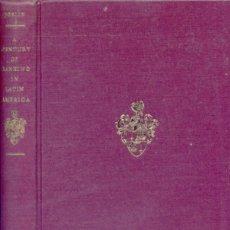 Libros de segunda mano: A CENTURY OF BANKING IN LATIN AMERICA... CENTENARY 1962 OF «THE BANK OF LONDON AND S. AMERICA». 1963. Lote 180333635