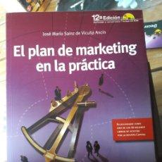 Libros de segunda mano: EL PLAN DE MARKETING EN LA PRACTICA. ESIC. JOSE MARIA SAINZ. Lote 180338888