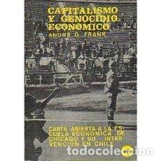 Libros de segunda mano: CAPITALISMO Y GENOCIDIO ECONÓMICO. ANDRE G. FRANK. Lote 180459555