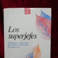 Libros de segunda mano: LOS SUPERJEFES. PRINCIPIOS Y PRÁCTICAS DE LA NUEVA DIRECCIÓN DE EMPRESAS. EDITORIAL DEUSTO. AÑO 1994. Lote 180862493