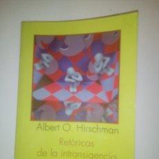 Libros de segunda mano: RETÓRICAS DE LA INTRANSIGENCIA- ALBERT O. HIRSCHMAN. Lote 180903171