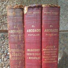 Libros de segunda mano: EL ABOGADO POPULAR. D. PEDRO HUGUET Y CAMPAÑA. 3 TOMOS 1898. Lote 180922830