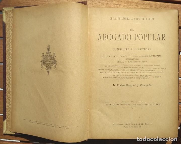 Libros de segunda mano: EL ABOGADO POPULAR. D. PEDRO HUGUET Y CAMPAÑA. 3 TOMOS 1898 - Foto 3 - 180922830
