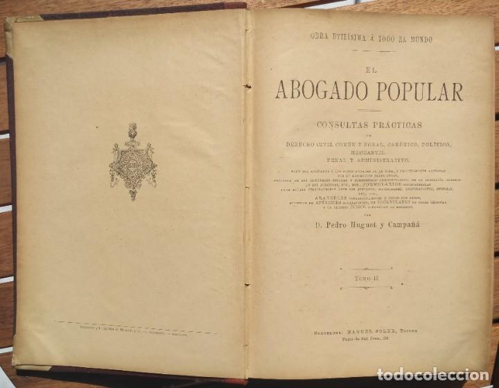 Libros de segunda mano: EL ABOGADO POPULAR. D. PEDRO HUGUET Y CAMPAÑA. 3 TOMOS 1898 - Foto 5 - 180922830