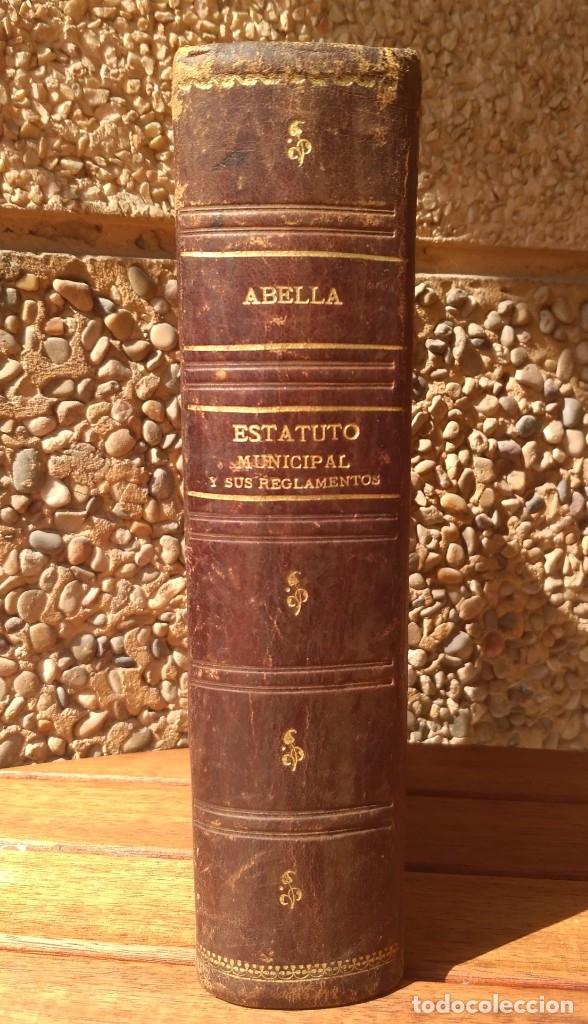 ESTATUTO MUNICIPAL DE 8 DE MARZO DE 1924. 4ª EDICION 1930. (Libros de Segunda Mano - Ciencias, Manuales y Oficios - Derecho, Economía y Comercio)