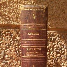 Libros de segunda mano: ESTATUTO MUNICIPAL DE 8 DE MARZO DE 1924. 4ª EDICION 1930. . Lote 180924616