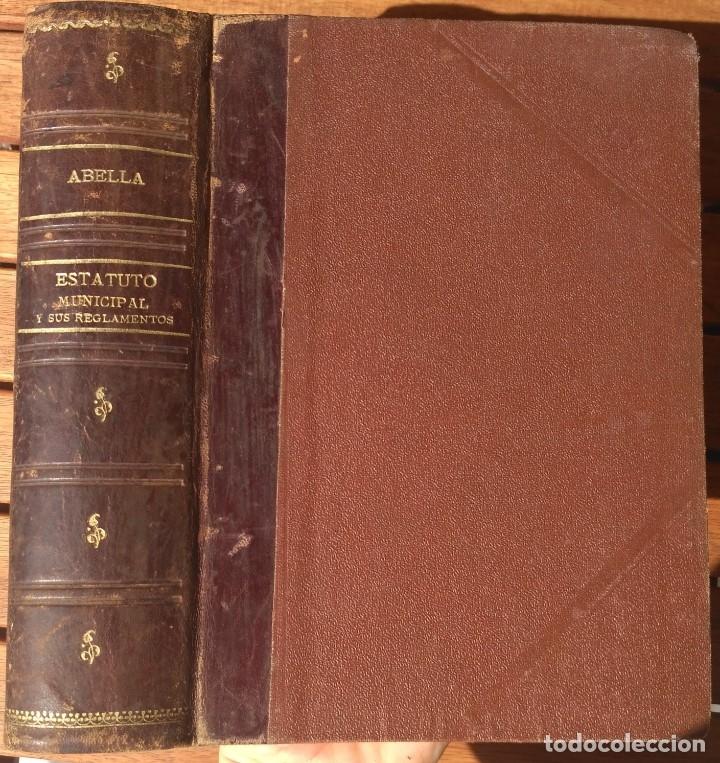 Libros de segunda mano: ESTATUTO MUNICIPAL DE 8 DE MARZO DE 1924. 4ª EDICION 1930. - Foto 2 - 180924616