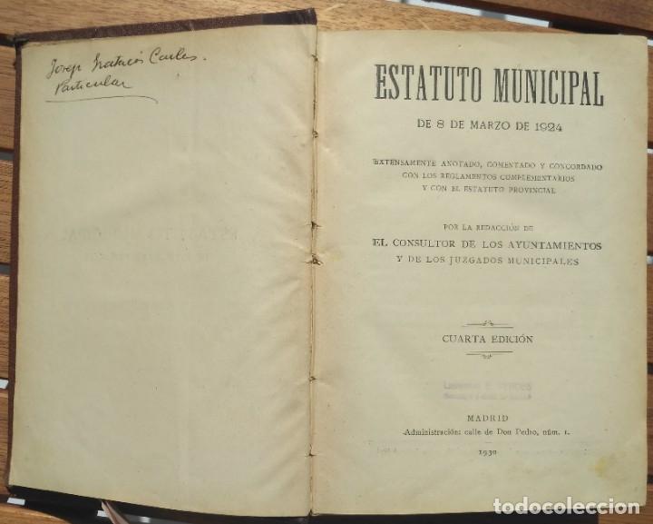 Libros de segunda mano: ESTATUTO MUNICIPAL DE 8 DE MARZO DE 1924. 4ª EDICION 1930. - Foto 3 - 180924616