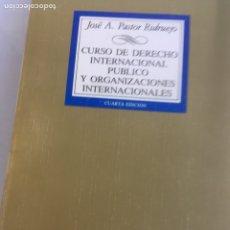 Livros em segunda mão: CURSO DE DERECHO INTERNACIONAL PUBLICO Y ORGANIZACIONES INTERNACIONALES - PASTOR RIDRUEJO, JOSE A. Lote 181436132