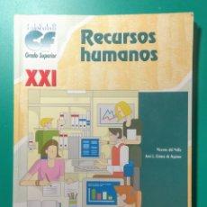 Libros de segunda mano: RECURSOS HUMANOS. GRADO SUPERIOR. 2002.. Lote 181624927