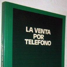 Libros de segunda mano: LA VENTA POR TELEFONO - L. ROGERS. Lote 181767083