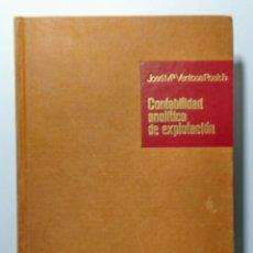 Libros de segunda mano: CONTABILIDAD ANALÍTICA DE EXPLOTACIÓN. 1966.. Lote 182115056
