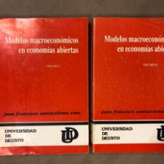 Libros de segunda mano: MODELOS MACROECONÓMICOS EN ECONOMÍAS ABIERTAS. JUAN FRANCISCO SANTACOLOMA SANZ. 2 VOLÚMENES.. Lote 182125428