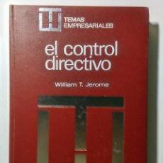 Libros de segunda mano: EL CONTROL DIRECTIVO. WILLIAM T. JEROME. 1973.. Lote 182127816