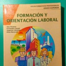 Libros de segunda mano: FORMACIÓN Y ORIENTACIÓN LABORAL. EDITEX. 1996.. Lote 182128588