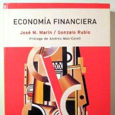 Libros de segunda mano: MARÍN, JOSÉ - RUBIO, GONZALO - ECONOMÍA FINANCIERA - BARCELONA 2001. Lote 182157828