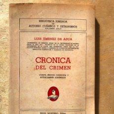 Libros de segunda mano: CRÓNICA DEL CRIMEN. LUIS JIMÉNEZ DE ASÚA. ED. FACSÍMIL. . Lote 182359138