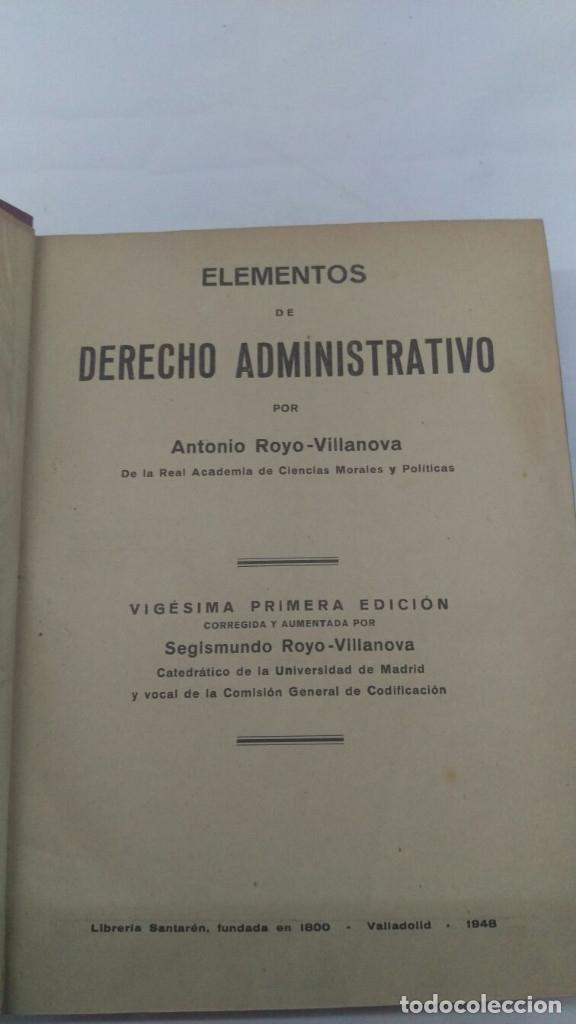Libros de segunda mano: ELEMENTOS DE DERECHO ADMINISTRATIVO, Antonio Royo Villanova, - Foto 3 - 182432955