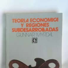 Libros de segunda mano: TEORÍA ECONÓMICA Y REGIONES SUBDESARROLLADAS. Lote 182812497