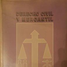 Libros de segunda mano: DERECHO CIVIL Y MERCANTIL. Lote 182914598