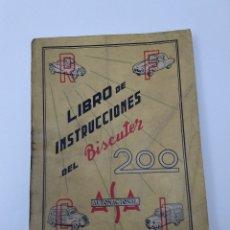 Libros de segunda mano: LIBRO DE INSTRUCCIONES DEL BISCUTER MOD. 200, DE 1958. Lote 182973343