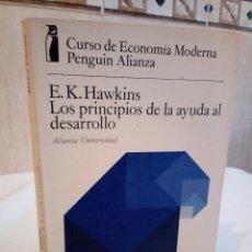 Libros de segunda mano: 6-CURSO DE ECONOMIA MODERNA, LOS PRINCIPIOS DE LA AYUDA AL DESARROLLO, E.K.HAWKINS, 1974. Lote 183036631